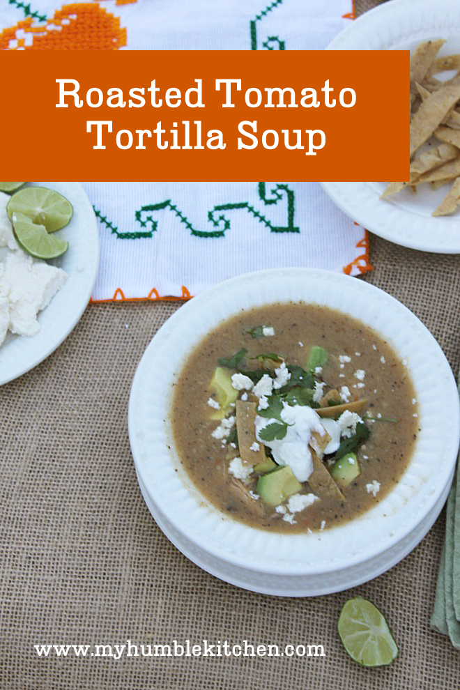 Roasted Tomato Tortilla Soup | myhumblekitchen.com