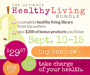 Buy The Ultimate Healthy Living Bundle Today!