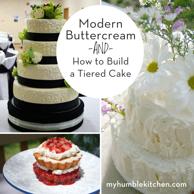Modern Buttercream and How To Build a Tiered Cake   myhumblekitchen.com