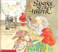 Santa's Secret Helper by Andrew Clements