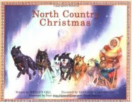 North Country Christmas by Shelley Gill