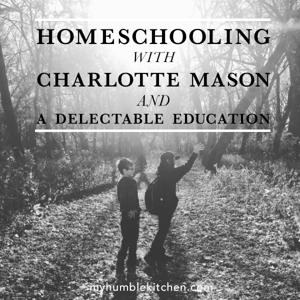Homeschooling with A Delectable Education
