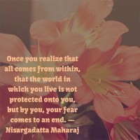 Nisargadatta Maharaj: On Ending Fear