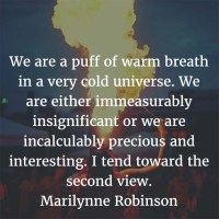 Marilynne Robinson: We Are Precious and Interesting
