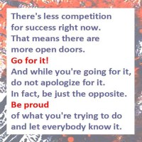 Be Proud of What You're Trying to Do