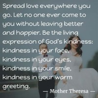 Mother Teresa: On Spreading Love