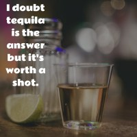 Tequilla: Is It the Answer?