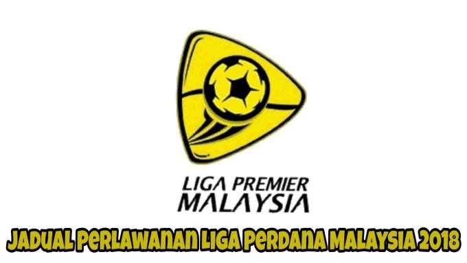 Jadual Perlawanan Liga Perdana Malaysia 2019