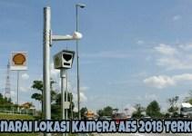 Senarai Lokasi Kamera AES 2018 Terkini