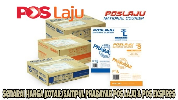 Senarai Harga Kotak Dan Sampul Prabayar Pos Laju & Pos Ekspres