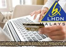 Panduan Mengisi e-Filing LHDN Borang Cukai Pendapatan Online
