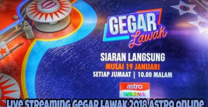 Live Streaming Gegar Lawak 2018 Astro Online