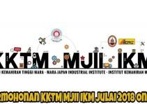 Permohonan KKTM MJII IKM Julai 2018 Online