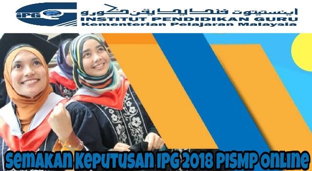 Semakan Keputusan IPG 2022 PISMP Online