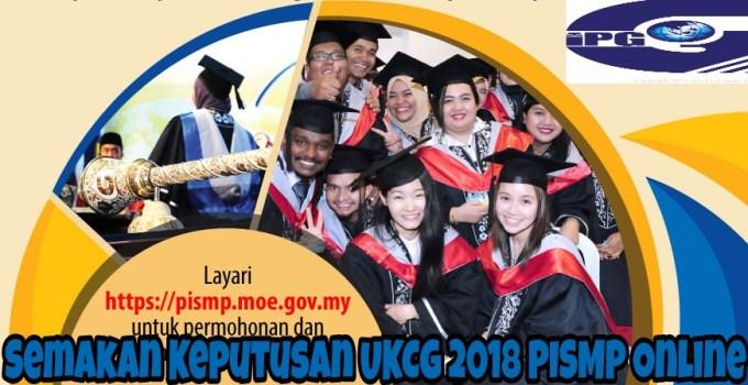 Semakan Keputusan UKCG 2018 PISMP Online
