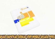 Panduan Dapatkan Simkad Unifi Mobile Secara Percuma Online