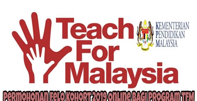Permohonan Felo Kohort 2019 Online Bagi Program TFM
