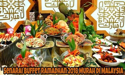 Senarai Buffet Ramadhan 2018 Murah di Malaysia