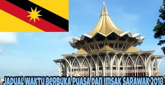 Jadual Waktu Berbuka Puasa dan Imsak Sarawak 2018
