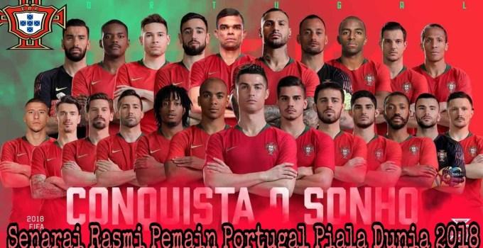 Senarai Rasmi Pemain Portugal Piala Dunia 2018