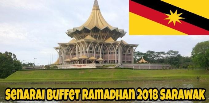 Senarai Buffet Ramadhan 2018 Sarawak