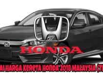 Senarai Harga Kereta Honda 2018 Malaysia (TERKINI)