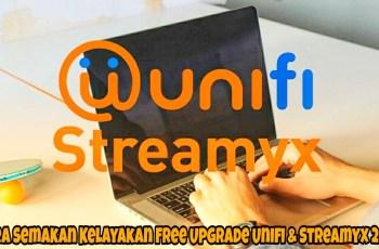 Cara Semakan Kelayakan Free Upgrade Unifi & Streamyx 2018