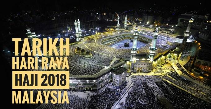 Tarikh Hari Raya Haji 2018 Malaysia