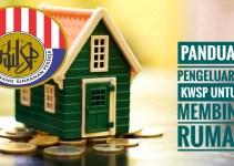Panduan Pengeluaran KWSP Untuk Membina Rumah