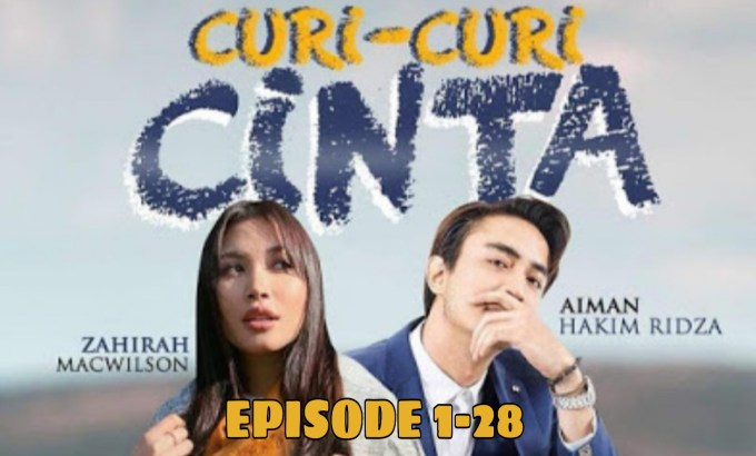 Tonton Video Drama Curi-Curi Cinta (Episod 1-28)