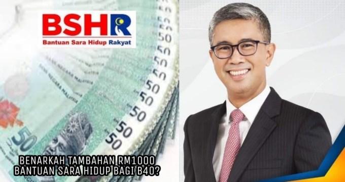 Benarkah Tambahan RM1000 Penerima BSH B40 Pada Bulan Jun?