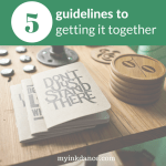 Can you really have it all together? Maybe not, but there are 5 things that can help!