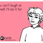 Laughing at Myself