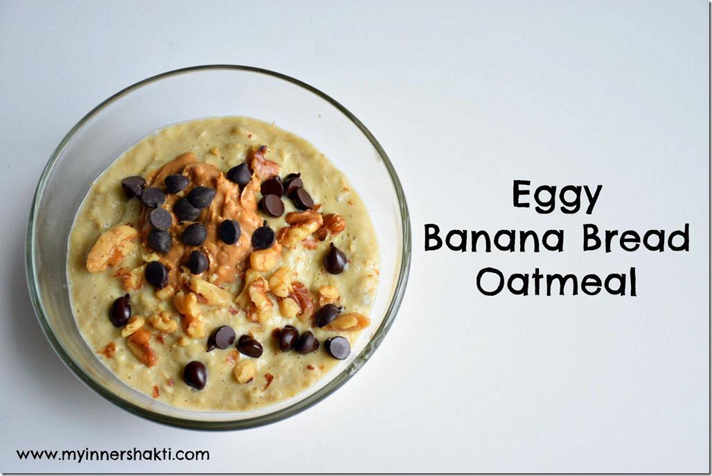 Eggy Banana Oatmeal 1