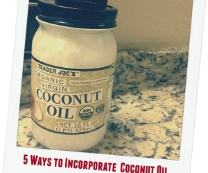 5 Ways to Incorporate Coconut Oil into your Beauty Routine