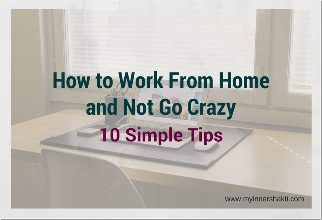 How to work from home and not go crazy