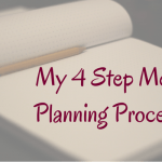 My 4 Step Meal Planning Process
