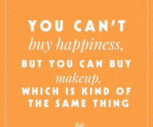 beauty quote lipstick happiness