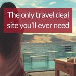 The Only Travel Deal Site You'll Ever Need: Next Vacay