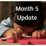State of Our Household [Month 5]