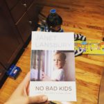 My Takeaways from 'No Bad Kids'
