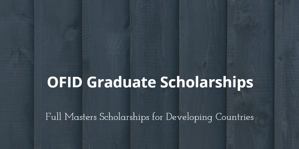 OFID Full Masters Scholarships