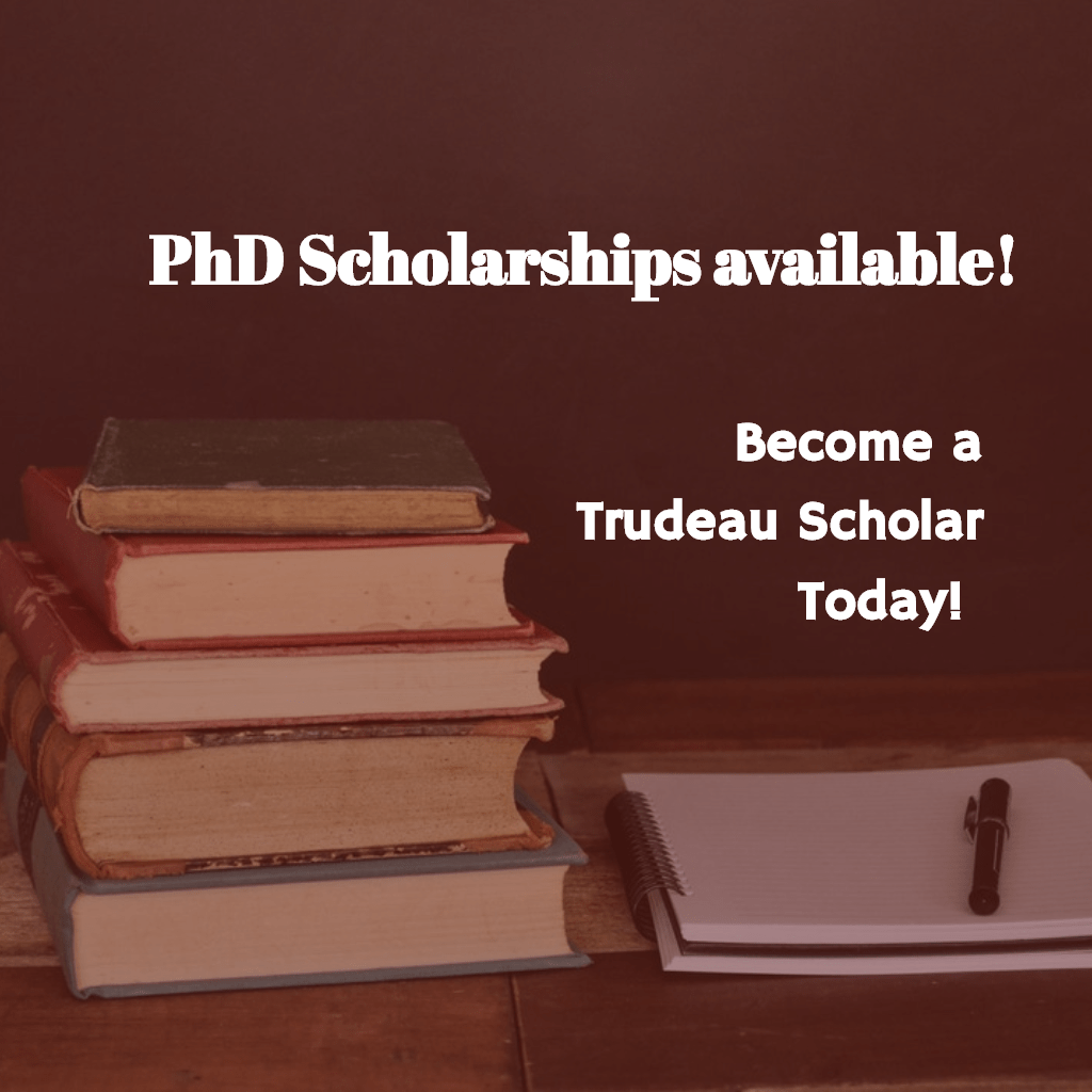 Trudeau Foundation Doctoral Scholarships