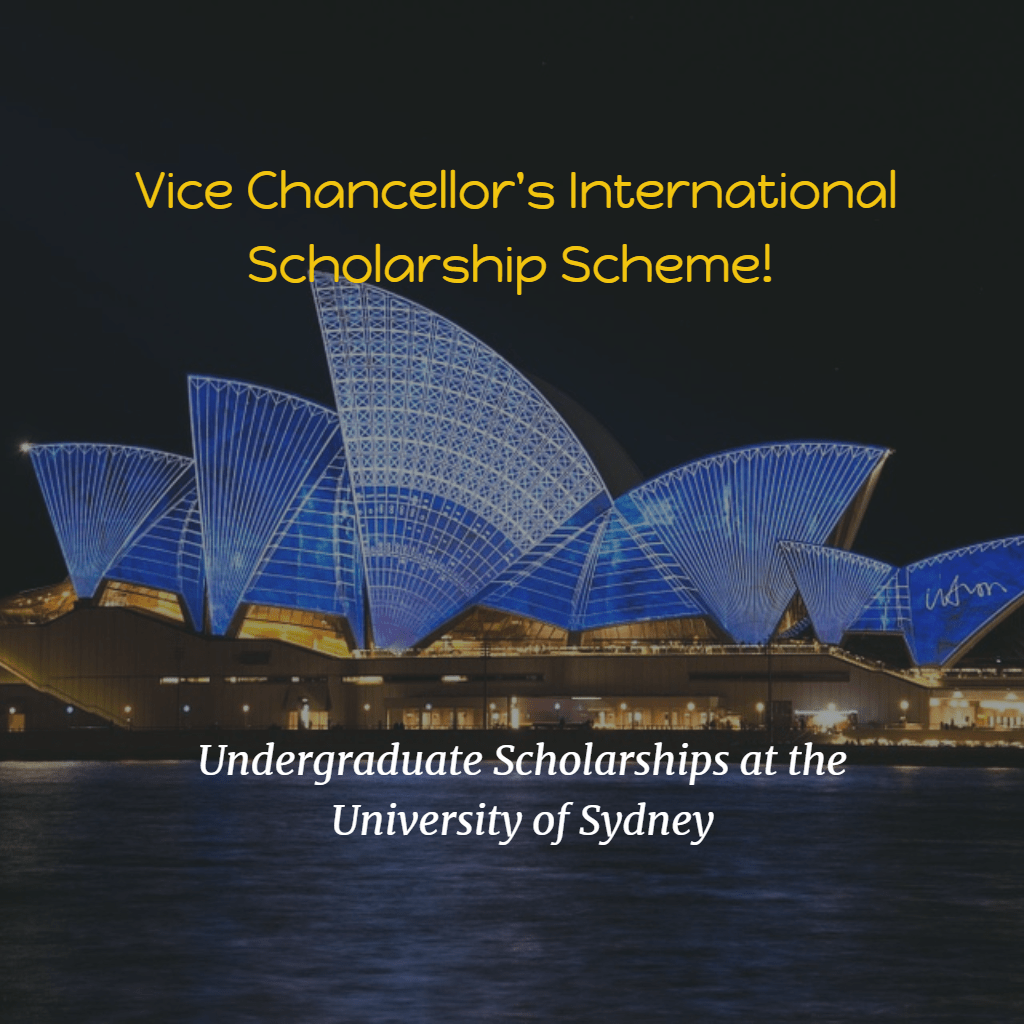 Vice Chancellor's International Scholarship Scheme at University of Sydney