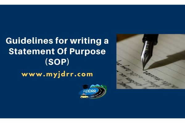 Guidelines for writing a Statement Of Purpose (SOP)