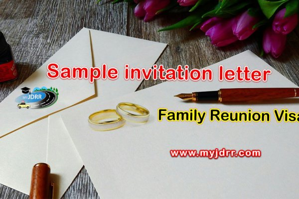Family Reunion Visa – Sample Invitation letter