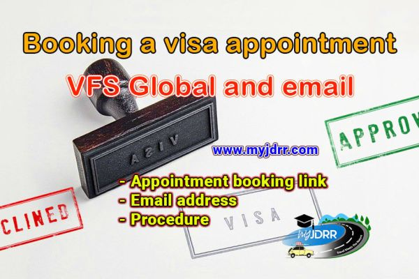 Booking a visa appointment - VFS Global website and email