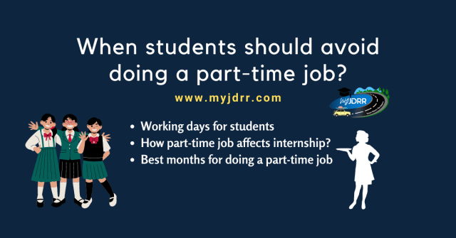 When students should avoid doing a part-time job