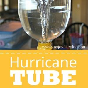 Hurricane Tube