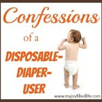 Confessions of a Disposable-Diaper-User